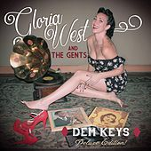 Dem Keys (Deluxe Edition) by Gloria West and the Gents