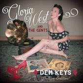 Dem Keys (Deluxe Edition) de Gloria West and the Gents