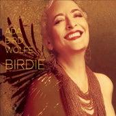 Birdie by Ada Bird Wolfe