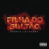 Filha do Sultão by Dennis DJ