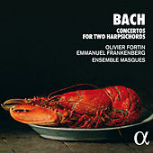 Bach: Concertos for Two Harpsichords von Olivier Fortin