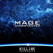 Unrestricted by Mage