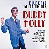Blue Days, Black Nights de Buddy Holly