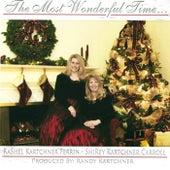 The Most Wonderful Time... by RaShel Kartchner Ferrin