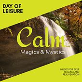 Day of Leisure - Music for Self Healing and Rejuvenation de Various Artists