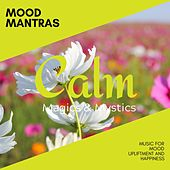 Mood Mantras - Music for Mood Upliftment and Happiness de Various Artists