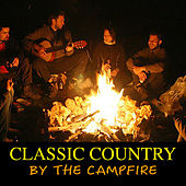 Classic Country By The Campfire de Various Artists