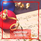 Christmas is Coming de Various Artists