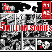 5 Million Stories, Vol. 1 & 2 by Sam Scarfo