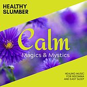 Healthy Slumber - Healing Music for Insomnia and Easy Sleep de Various Artists