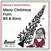 Merry Christmas from Bill & Barry by Bill