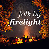 Folk By Firelight de Various Artists