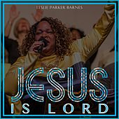 Jesus Is Lord de Leslie Parker Barnes