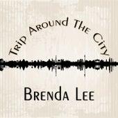 Trip Around The City di Brenda Lee