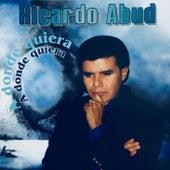 A Donde Quiera by Ricardo Abud