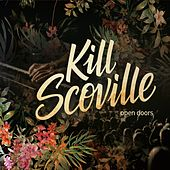 Open Doors de Kill Scoville