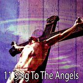 11 Sing to the Angels by Musica Cristiana