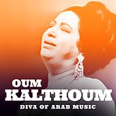 Diva Of Arab Music von Oum Kalthoum