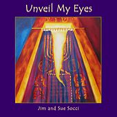 Unveil My Eyes by Jim