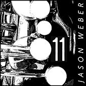 Eleven by Jason Weber
