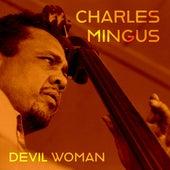 Devil Woman di Charles Mingus