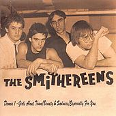 Demos 1: Girls About Town / Beauty & Sadness / Especially For You von The Smithereens