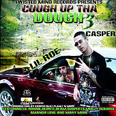 Cough Up Tha Dough 3 by Various Artists