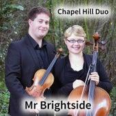 Mr Brightside (Violin & Cello Classical Crossover Version) di The Chapel Hill Duo