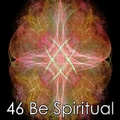 46 Be Spiritual von Massage Tribe