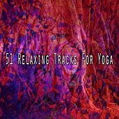 51 Relaxing Tracks for Yoga von Study Concentration