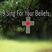 9 Sing for Your Beliefs by Traditional