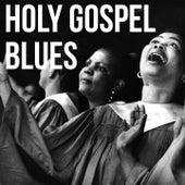 Holy Gospel Blues di The Gospel Stars