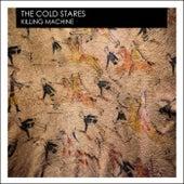 Killing Machine von The Cold Stares