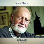 Anthology (All Tracks Remastered) by Mose Allison