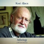 Anthology (All Tracks Remastered) by Mose Allison