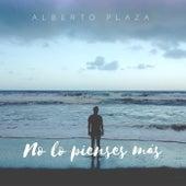 No Lo Pienses Más de Alberto Plaza