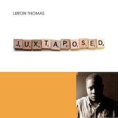 Juxtaposed de Leron Thomas