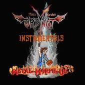 Metal-Morph-Us (Instrumental) di Tony Gabriele's Orbynot