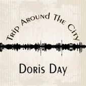 Trip Around The City by Doris Day