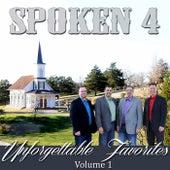 Unforgettable Favorites, Vol. 1 by Spoken 4