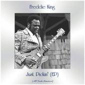 Just Pickin' (EP) (All Tracks Remastered) de Freddie King