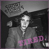 Tired by Short Stories of London