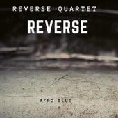 Afro Blue de Reverse Quartet