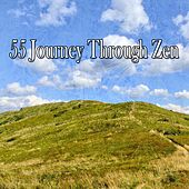 55 Journey Through Zen by Relaxing Mindfulness Meditation Relaxation Maestro
