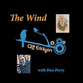 The Wind (feat. Dan Perry) de Cliff  Erickson