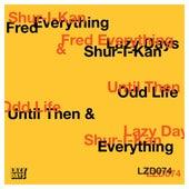 Until Then / Odd Life von Various Artists