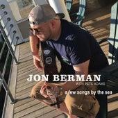 A Few Songs by the Sea by Jon Berman