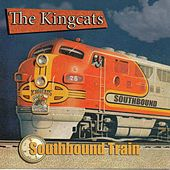 Southbound Train de King Cats