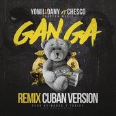 Ganga (Cuban Version Remix) de Yomil y El Dany