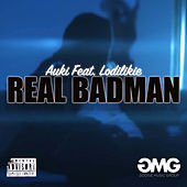 Real BadMan by Auki